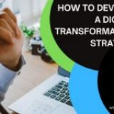 Westech Explains How To Develop A Digital Transformation Strategy